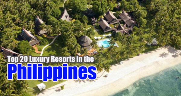 Top 20 luxury resorts in the philippines for Top 20 hotels